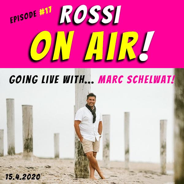 Rossi on air! - Der Hochzeitsfotografie-Podcast - Folge 17 - Marc Schelwat - Was man beim Umbuchen eines Hochzeits-Termins auf 2021 beachten sollte!