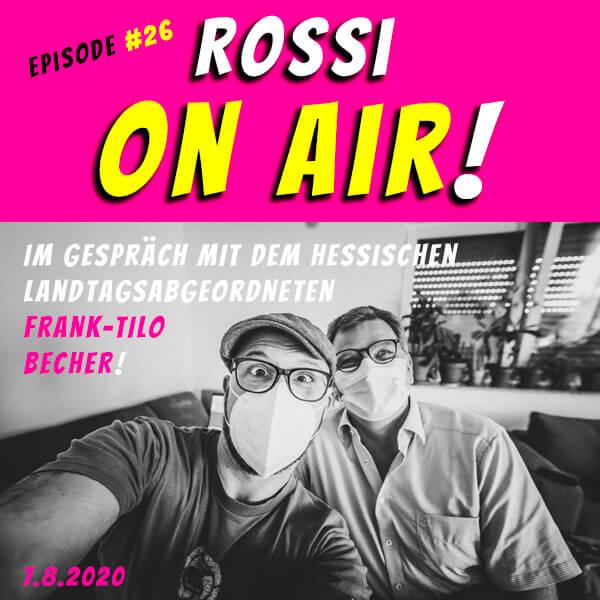 Rossi on air! - Der Hochzeitsfotografie-Podcast! - Live und unzensiert! - Episode 26 - Im gespräch mit dem hessischen Landtagsabgeordneten Frank-Tilo Becher