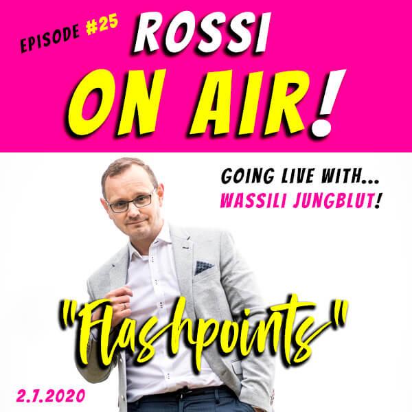 """Rossi on air! - Der Hochzeitsfotografie-Podcast! - Live und unzensiert! - Episode 25 - Wassili Jungblut - """"Flashpoints"""""""